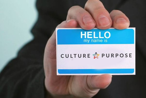 Hello, My name is Culture + Purpose