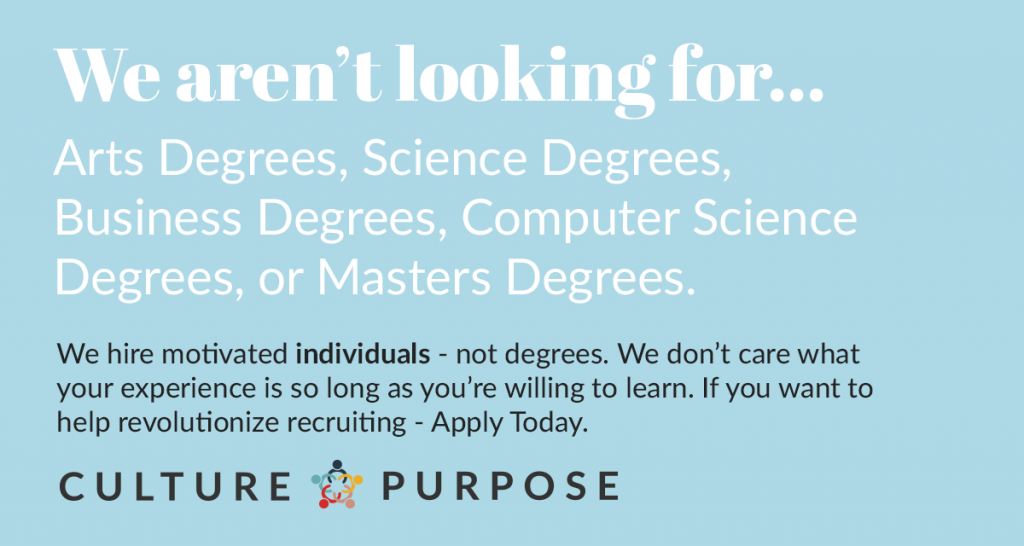 We hire people, not degrees